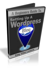 Beginners Guide To Setting Up A WordPress Blog