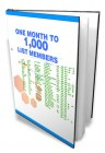 1 Month to 1000 List Members