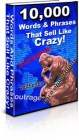 10,000 Words & Phrases That Sell Like CRAZY!