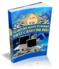 10 Surefire Ways To Make Fast Cash Online