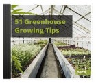 51 Greenhouse Growing Tips Audio Book Plus Ebook