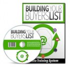 Building Your Buyers List Video Upgrade