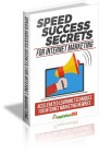 Speed Success Secrets For Internet Marketing