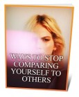Ways To Stop Comparing Yourself To Others