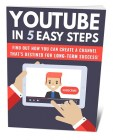 YouTube In 5 Easy Steps