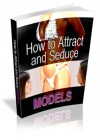 Attract and Date Models