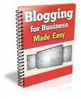 Blogging For Business Made Easy