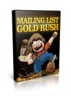 Mailing List Gold Rush