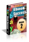 E-bay E-book Success Vol 2