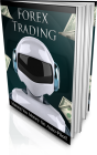 Forex Trading - Making You Money on Auto-Pilot!