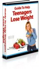 Guide To Help Teenagers To Lose Weight