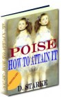 Poise: How to Attain It